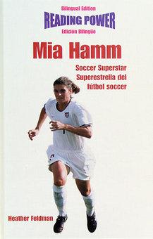 mia hamm soccer. Mia Hamm: Soccer Superstar