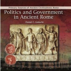 Politics And Government In Ancient Rome - Perma-Bound Books