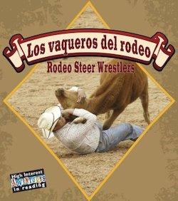 Vaqueros Del Rodeo = Rodeo Steer Wrestlers - Perma-Bound Books